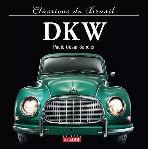 livro clássicos do brasil - dkw