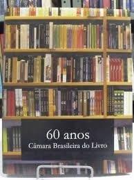 livro  câmara brasileira do livro  60 anos