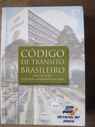 livro: código de trânsito brasileiro - anotado - 2004