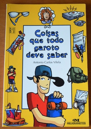 livro coisas que todo garoto deve saber antonio vilela