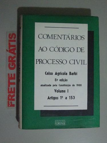 livro   comentários ao código de processo civil  - volume i