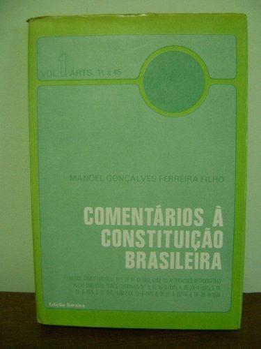 livro comentários à constituição brasileira manoel gonçalves