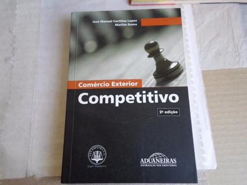 livro comércio exterior competitivo lopez & gama edição 2005