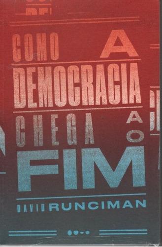 livro como a democracia chega ao fim de david runciman