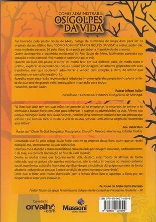 livro como administrar os golpes da vida  saulo de melo