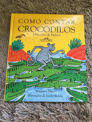 livro - como contar crocodilos - cia das letrinhas