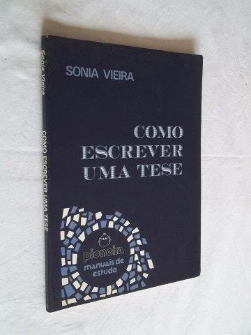 livro como escrever uma tese - sonia vieira 5ª ed