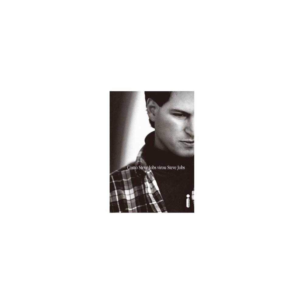 de8d8946902 Livro - Como Steve Jobs Virou Steve Jobs - R$ 53,90 em Mercado Livre