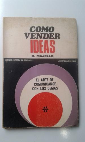 livro - como vender ideas - c. majello - em espanhol