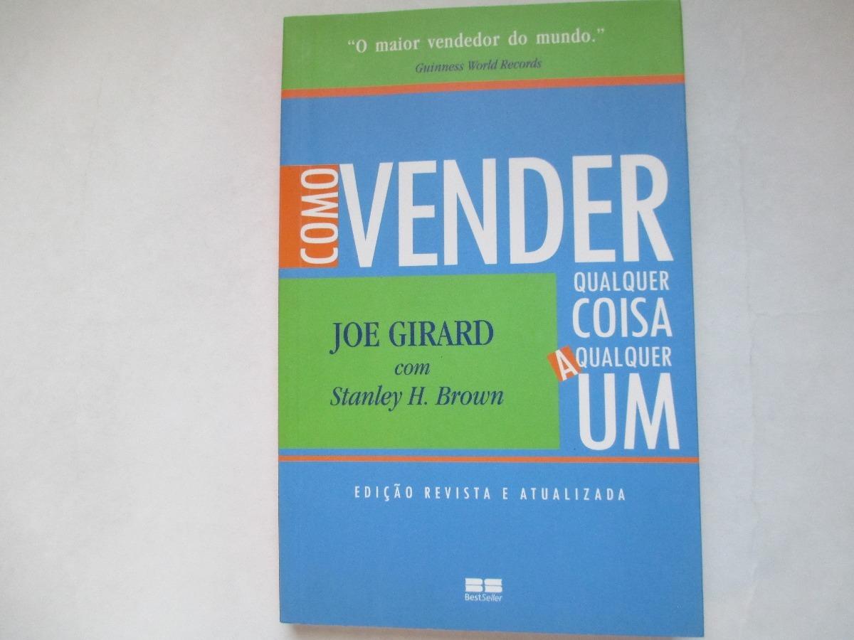 1f161851c livro -como vender qualquer coisa a qualquer um -joe girard. Carregando  zoom.