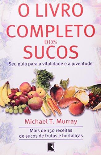 livro completo dos sucos o de murray michael m d