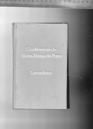 livro: confèrences de notre-dame de paris - lacordaire