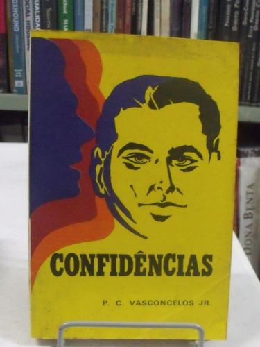 livro confidências - p. c. vasconcelos jr.