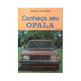 Livro Conheça Seu Opala 5ª Edição Amaury F. De Almei