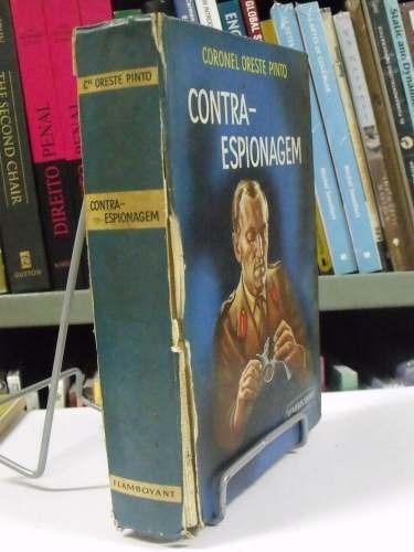livro - contra - espionagem - coronel oreste pinto