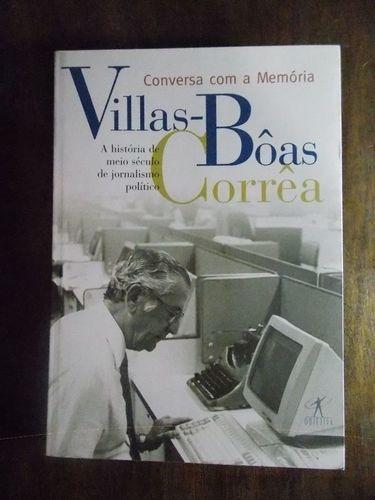 livro conversa com a memória villas-bôas corrêa