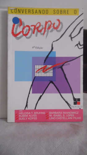 livro - conversando sobre o corpo - heloisa t bruhns