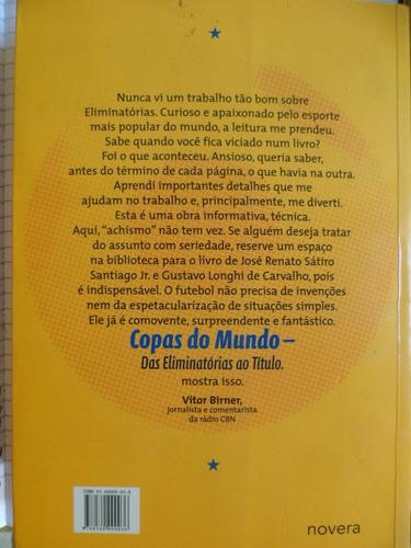 livro copas do mundo das eliminatórias ao título 608 páginas