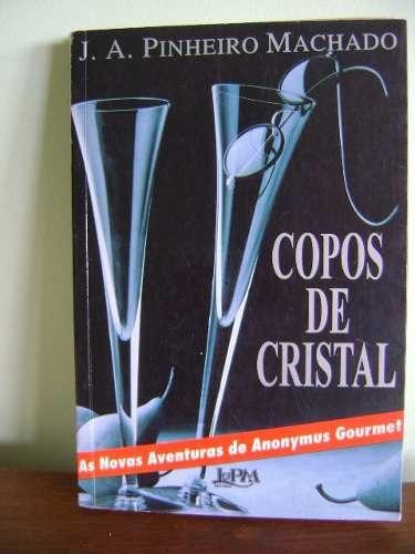 livro copos de cristal - j. a. pinheiro machado