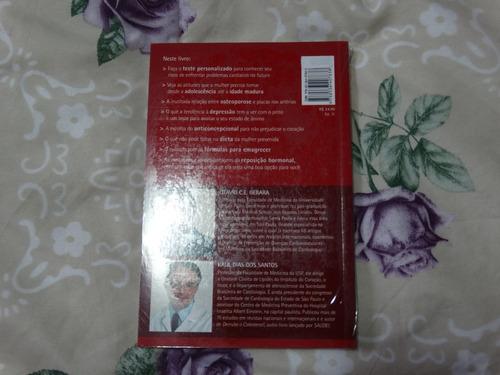 livro coração de mulher - saúde é vital - dr gebara / santos