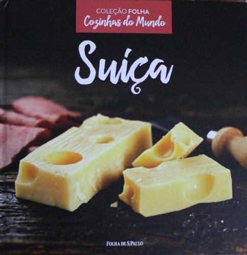 livro cozinhas do mundo - suíça - coleção folha lacrado