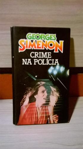 livro - crime na polícia - georges simenon