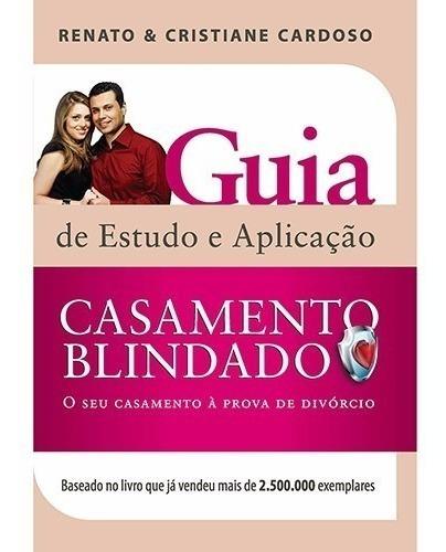 livro cristiane cardoso - casamento blindado - guia estudo