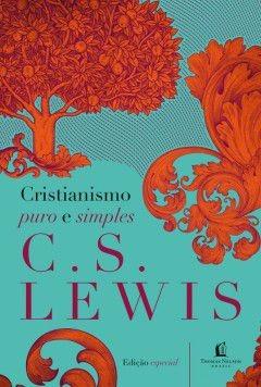 livro c.s.lewis - cristianismo puro e simples