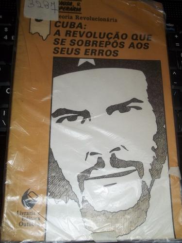 livro  cuba a revolução que se sobrepôs aos seus erros
