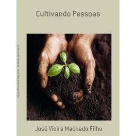 Livro Cultivando Pessoas