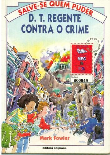 livro d. t. regente contra o crime - mark fowler