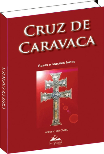 livro da cruz de caravaca - orações poderosas