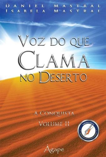 livro daniel mastral - voz do que clama no deserto 01