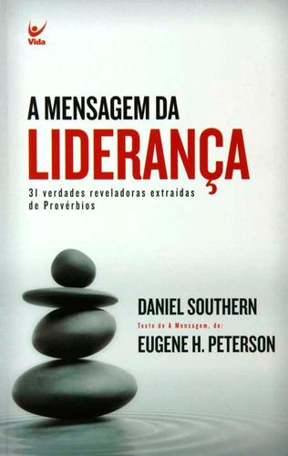livro daniel southern - a mensagem da liderança