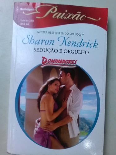 livro de bolsa - sedução e orgulho - sharon kendrick - domi