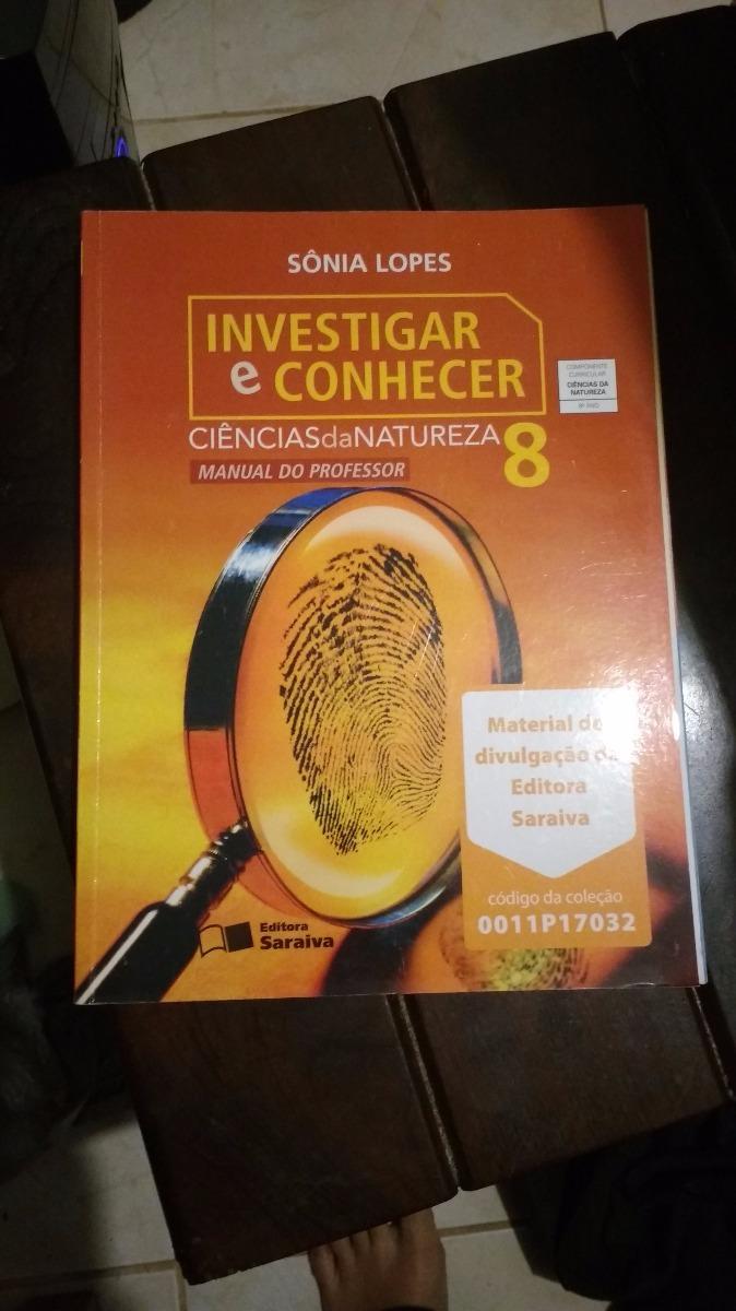 ab90e0577 livro de ciências investigar e conhecer - sônia lopes 8 ano. Carregando  zoom.