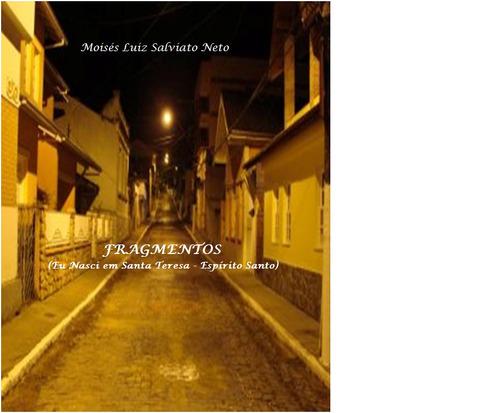 livro de crônicas e memórias da infancia/juventude do autor