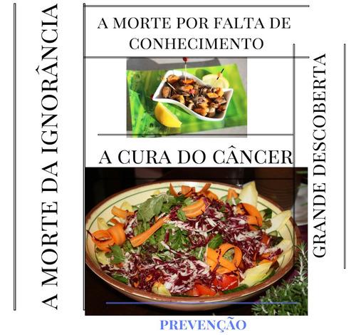 livro de descoberta da  prevenção e cura  do câncer e outras