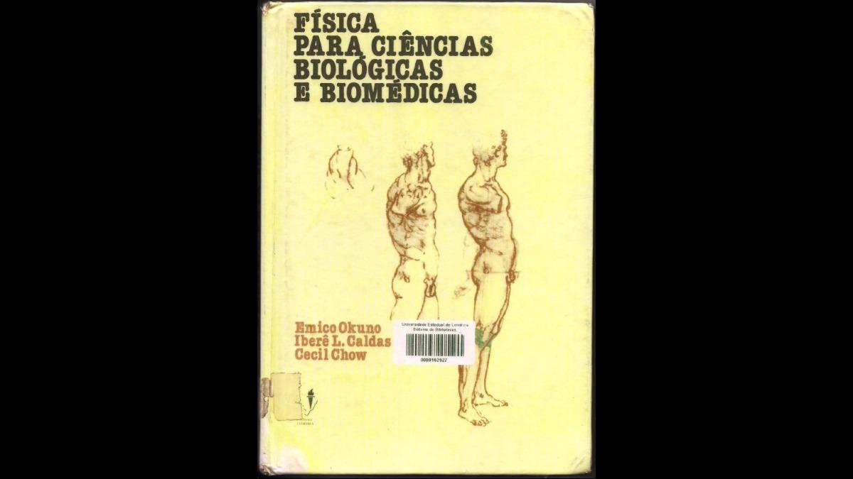5820ddf2107 livro de física para ciencias biologicas e biomédicas. Carregando zoom.