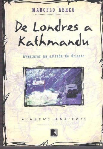 livro de londres a kathmandu  marcelo abreu