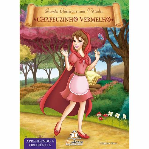 livro de virtudes chapeuzinho vermelho aprendendo obediência