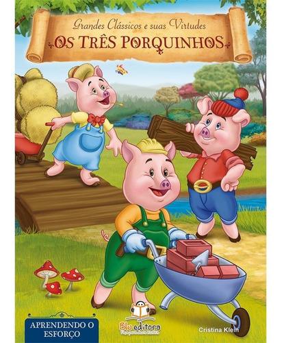 livro de virtudes os três porquinhos aprendendo o esforço