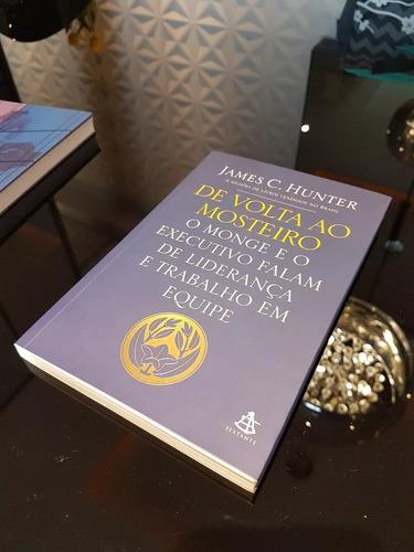 livro de volta ao mosteiro - james c. hunter