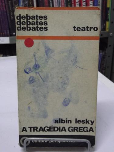 livro debates a tragédia grega - albin lesky