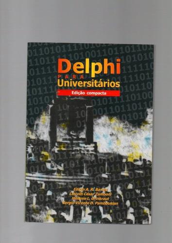 livro delphi para universitários. edição completa. /1999