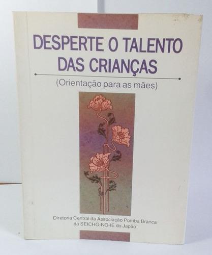 livro desperte o talento das crianças - seicho-no-ie