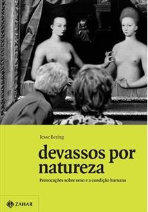 livro devassos por natureza jesse bering