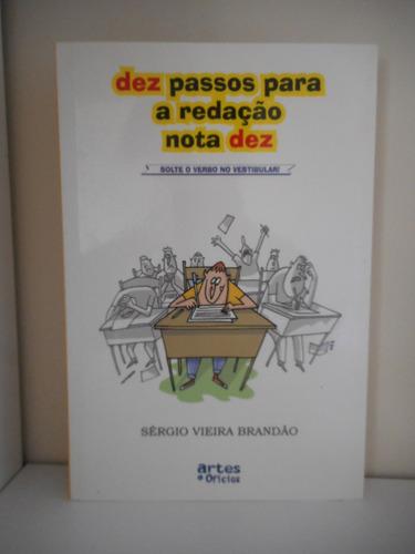 livro dez passos para a redação nota dez, sérgio vieira b.