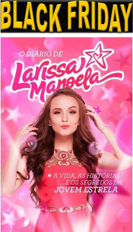Livro Diário De Larissa Manoela Lacrado Original Autografado - R  16 ... 8bcabb6524