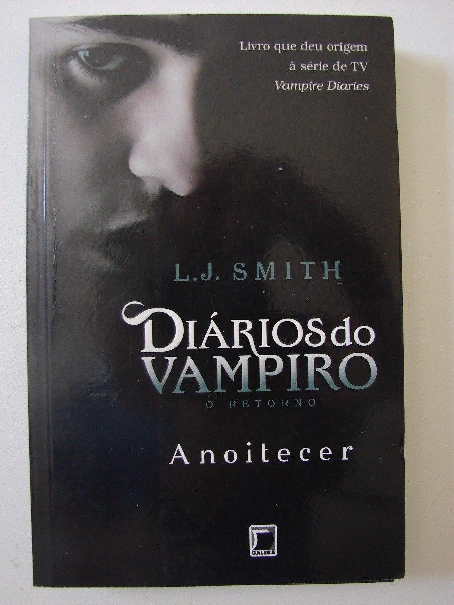 o livro diarios do vampiro o retorno anoitecer